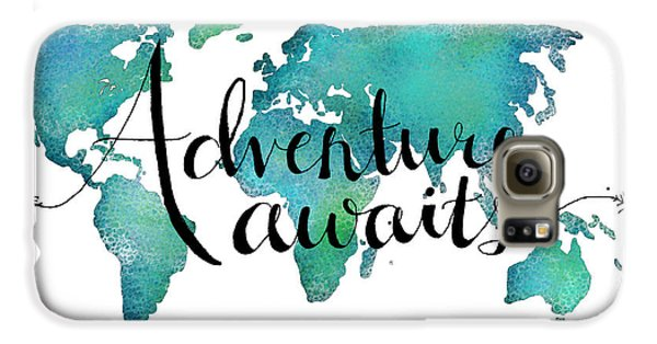 Adventure Awaits - Travel Quote On World Map Galaxy S6 Case by Michelle Eshleman
