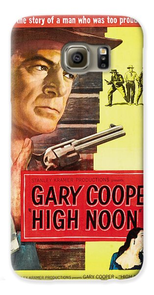 High Noon - 1952 Galaxy S6 Case by Georgia Fowler