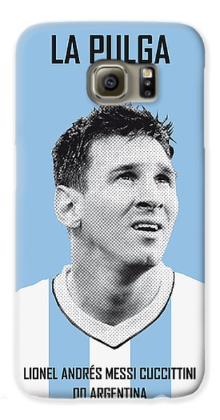 My Messi Soccer Legend Poster Galaxy S6 Case by Chungkong Art