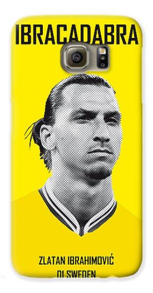 My Zlatan Soccer Legend Poster Galaxy S6 Case by Chungkong Art