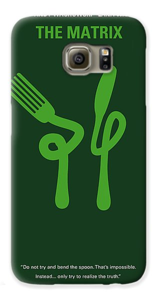 No093 My The Matrix Minimal Movie Poster Galaxy S6 Case by Chungkong Art