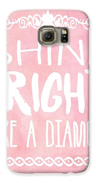 Shine Bright Galaxy S6 Case by Pati Photography