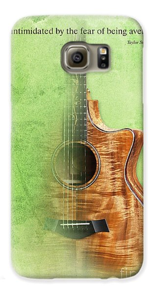 Taylor Inspirational Quote, Acoustic Guitar Original Abstract Art Galaxy S6 Case by Pablo Franchi