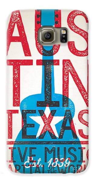 Austin Texas - Live Music Galaxy S6 Case by Jim Zahniser