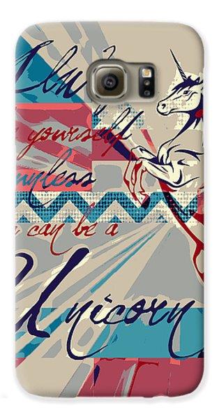Be A Unicorn 1 Galaxy S6 Case by Brandi Fitzgerald