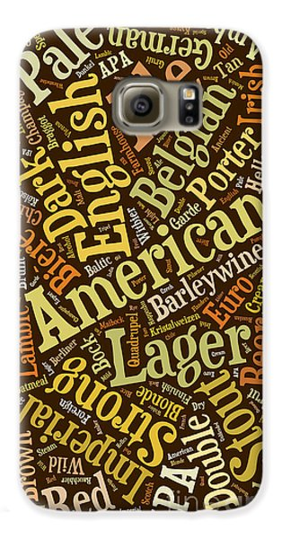 Beer Lover Cell Case Galaxy S6 Case by Edward Fielding