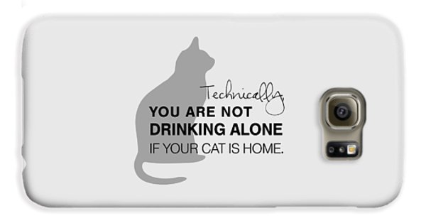Drinking With Cats Galaxy S6 Case by Nancy Ingersoll