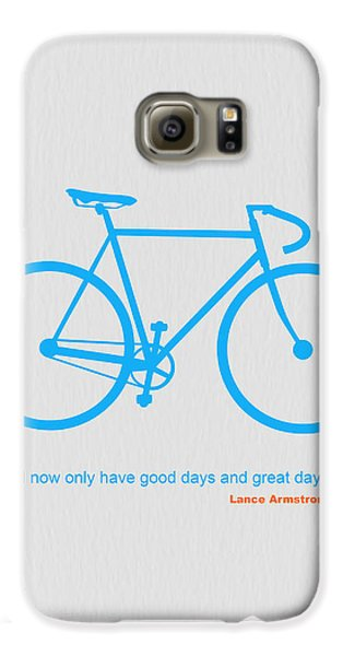 I Have Only Good Days And Great Days Galaxy S6 Case by Naxart Studio