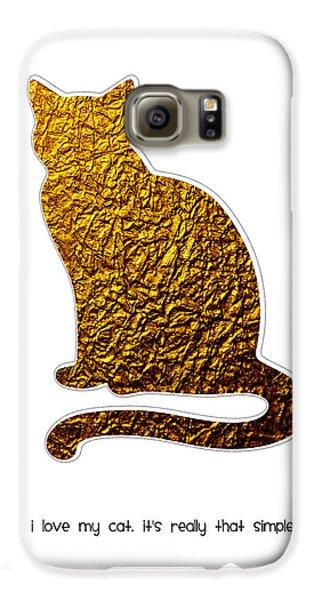 I Love My Cat Galaxy S6 Case by Shivonne Ross
