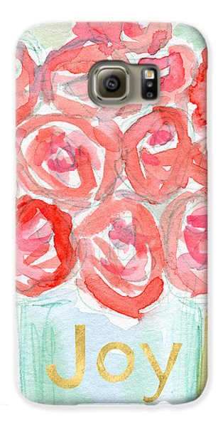 Joyful Roses- Art By Linda Woods Galaxy S6 Case by Linda Woods