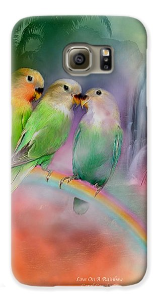 Love On A Rainbow Galaxy S6 Case by Carol Cavalaris
