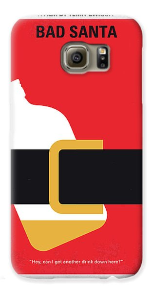 No702 My Bad Santa Minimal Movie Poster Galaxy S6 Case by Chungkong Art