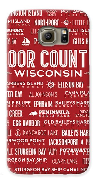 Places Of Door County On Red Galaxy S6 Case by Christopher Arndt