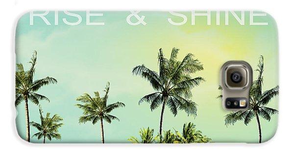 Rise And  Shine Galaxy S6 Case by Mark Ashkenazi