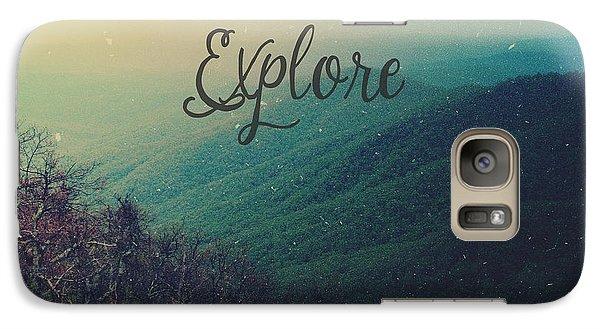 Explore Galaxy S7 Case by Joy StClaire