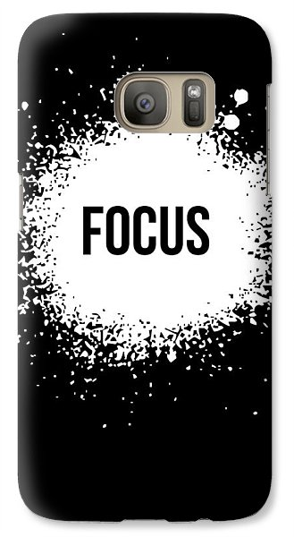 Focus Poster Black Galaxy S7 Case by Naxart Studio