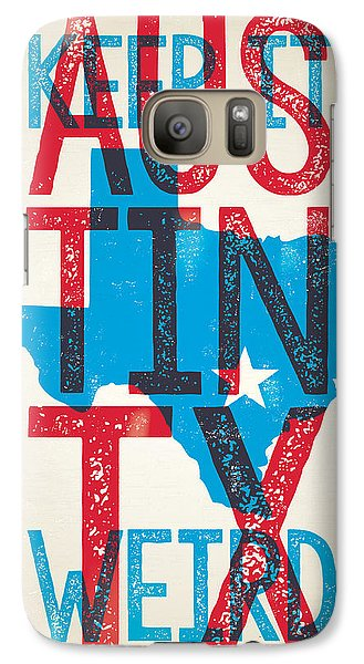 Austin Texas - Keep Austin Weird Galaxy Case by Jim Zahniser