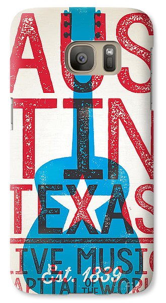 Austin Texas - Live Music Galaxy S7 Case by Jim Zahniser