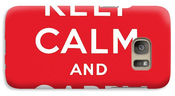 Keep Calm And Carry On Galaxy Case by English School