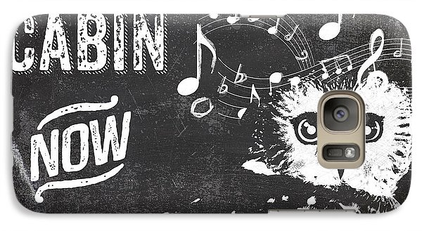Singing Owl Cabin Rustic Sign Galaxy S7 Case by Mindy Sommers
