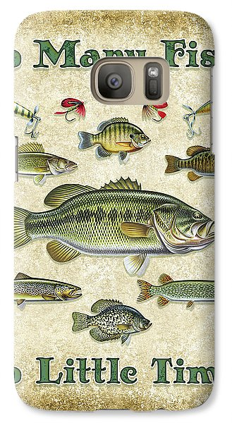 So Many Fish Sign Galaxy S7 Case by JQ Licensing