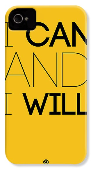 I Can And I Will Poster 2 IPhone 4 / 4s Case by Naxart Studio