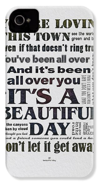 It's A Beautiful Day Typography IPhone 4 / 4s Case by Gyongyi Ladi