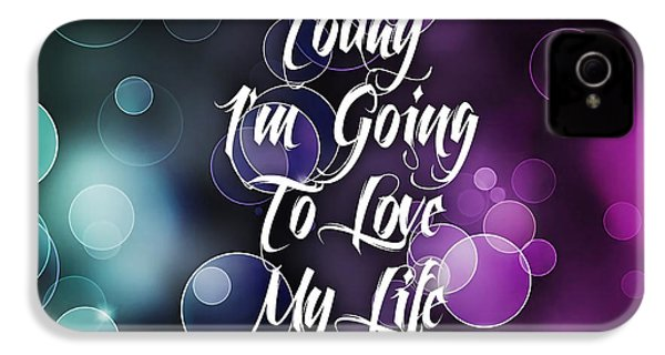 Today I'm Going To Love My Life IPhone 4 / 4s Case by Marvin Blaine