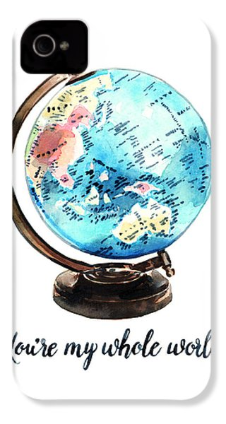 Vintage Globe Love You're My Whole World IPhone 4 / 4s Case by Laura Row