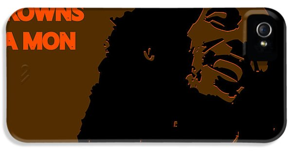 Cleveland Browns Ya Mon IPhone 5 / 5s Case by Joe Hamilton