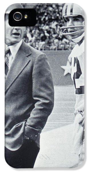 Dallas Cowboys Coach Tom Landry And Quarterback #12 Roger Staubach IPhone 5 / 5s Case by Donna Wilson