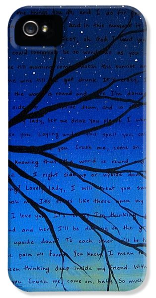 Husband iPhone 5 Cases - Dave Matthews Band Crush Song Lyric Art iPhone 5 Case by Michelle Eshleman