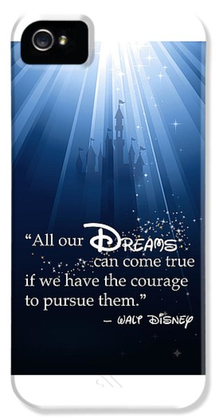 Dreams Can Come True IPhone 5 / 5s Case by Nancy Ingersoll