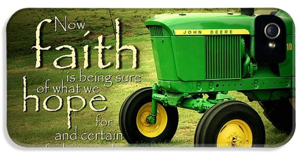Tractor iPhone 5 Cases - Faith and Hope iPhone 5 Case by Linda Fowler
