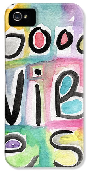 Commercial iPhone 5 Cases - Good Vibes iPhone 5 Case by Linda Woods