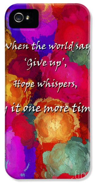 Diffusion iPhone 5 Cases - Hope Whispers iPhone 5 Case by Darren Fisher