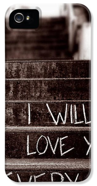 Industrial iPhone 5 Cases - I Will Love You iPhone 5 Case by Bob Orsillo
