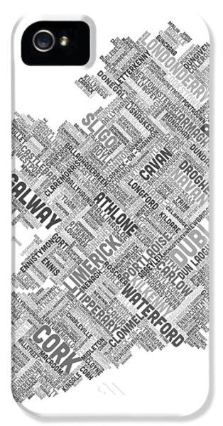 Irish iPhone 5 Cases - Ireland Eire City Text map iPhone 5 Case by Michael Tompsett