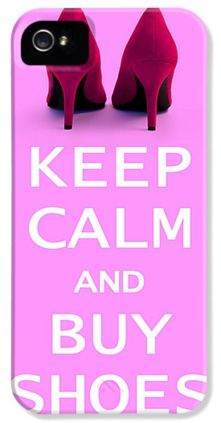 High Heel iPhone 5 Cases - Keep Calm and Buy Shoes iPhone 5 Case by Natalie Kinnear