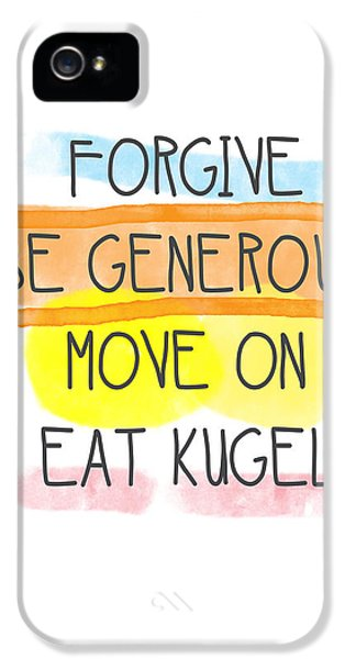 Jewish iPhone 5 Cases - Move On and Eat Kugel iPhone 5 Case by Linda Woods
