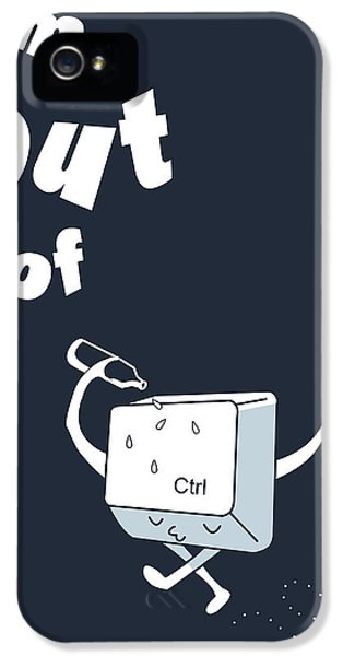 Control iPhone 5 Cases - Out of Ctrl iPhone 5 Case by Neelanjana  Bandyopadhyay
