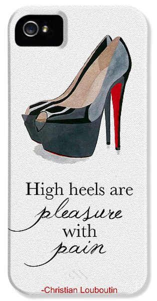 High Heel iPhone 5 Cases - Pleasure With Pain iPhone 5 Case by Rebecca Jenkins