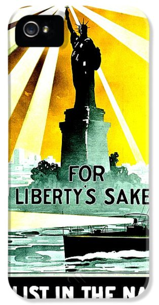 Navy iPhone 5 Cases - Recruiting Poster - WW1 - For Libertys Sake iPhone 5 Case by Benjamin Yeager