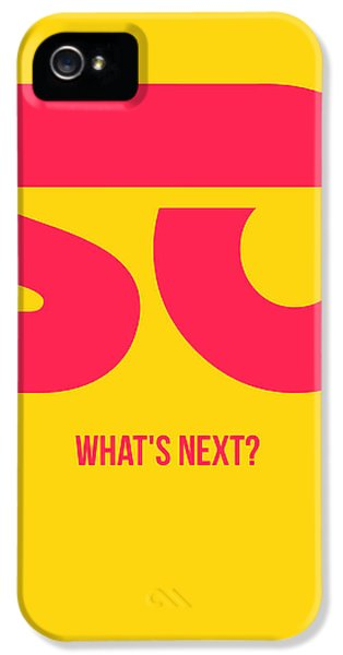 Wise iPhone 5 Cases - So Whats Next Poster iPhone 5 Case by Naxart Studio