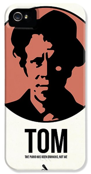 Wait iPhone 5 Cases - Tom Poster 1 iPhone 5 Case by Naxart Studio