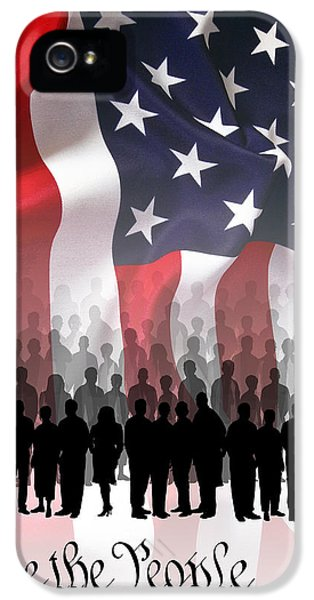 We The People iPhone 5 Cases - We The People . . . iPhone 5 Case by Daniel Hagerman