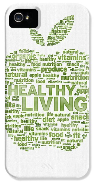 Apple iPhone 5 Cases - Words Healthy Living - Green Ink iPhone 5 Case by Aged Pixel