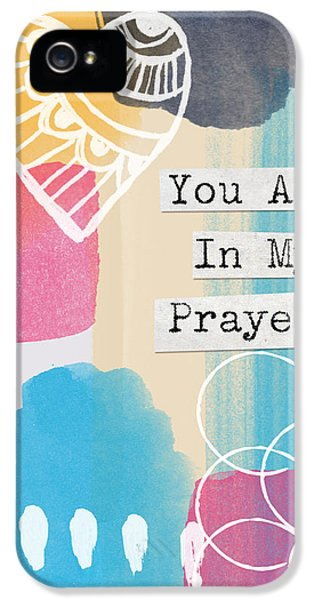 Jewish iPhone 5 Cases - You Are In My Prayers- Colorful Greeting Card iPhone 5 Case by Linda Woods