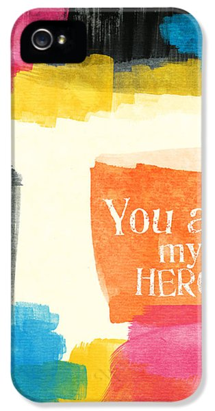 Greeting iPhone 5 Cases - You Are My Hero- colorful greeting card iPhone 5 Case by Linda Woods