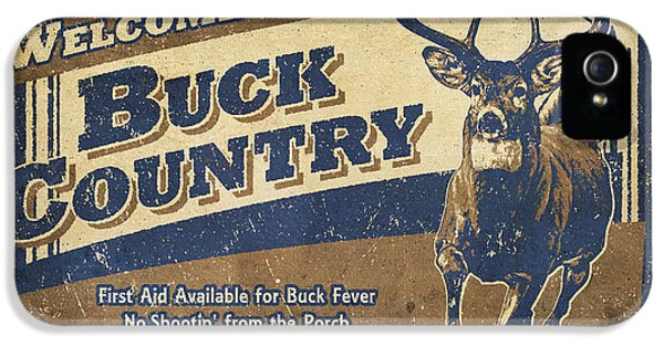Camping iPhone 5 Cases - Buck Country Sign iPhone 5 Case by JQ Licensing